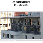 Les Docks Libres - MARSEILLE