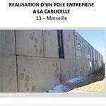 Réalisation d'un pôle entreprise à la Cabucelle - MARSEILLE